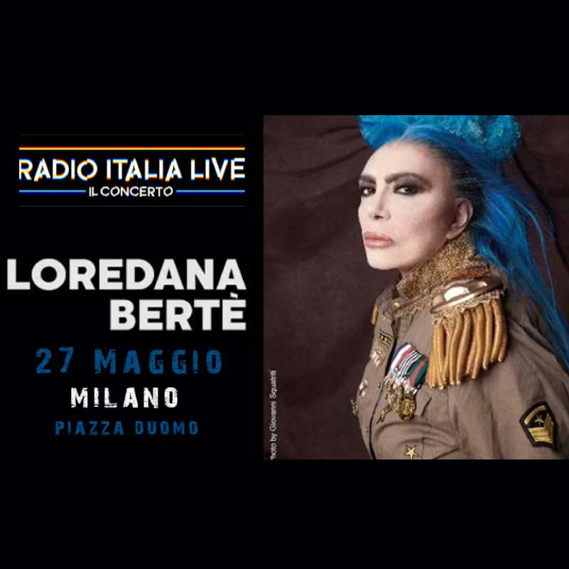 concerto radio italia live loredana bertè milano